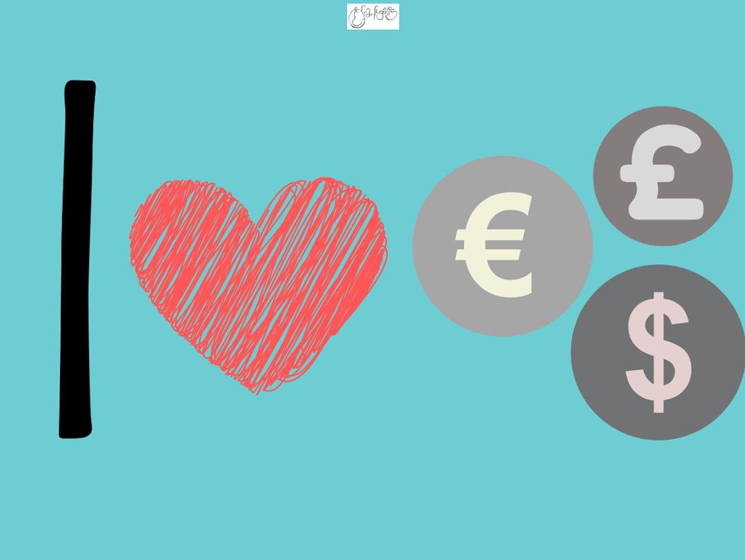 I love money. Geld verdienen.